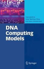 DNA Computing Models by Karl-Heinz Zimmermann, Israel Martínez-Pérez and Zoya...