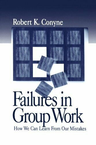 Failures in Group Work: How We Can Learn from Our Mistakes