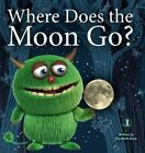 Where Does the Moon Go? by Elizabeth Hope (Paperback, 2015)