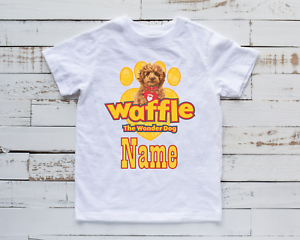 Personalised Kids T-Shirt Waffle The Wonder Dog Top Any Name Birthday Gift