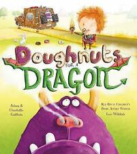 Doughnuts for a Dragon (George's Amazing Adventures), Guillain, Charlotte, Guill