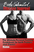 Kindle Unlimited Fitness and Training: The Body Unlimited Fitness Journal :...