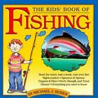The Kids' Book of Fishing and Tackle Box by Michael J. Rosen (1991, Paperback)
