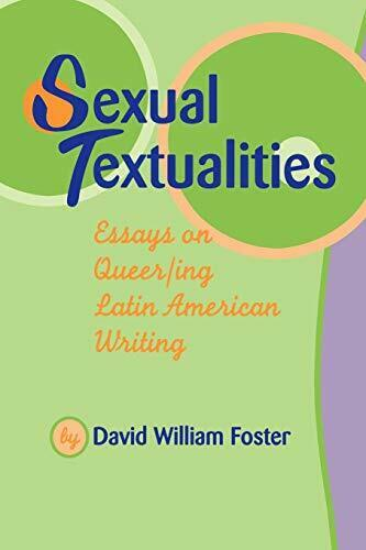s**ual Textualities: Essays on Queer/Ing Latin , Foster..