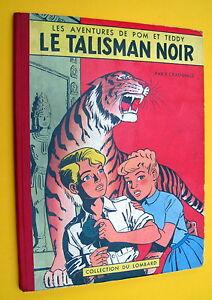 POM-ET-TEDDY-LE-TALISMAN-NOIR-CRAENHALS-EO-BELGE-1958-BON-ETAT