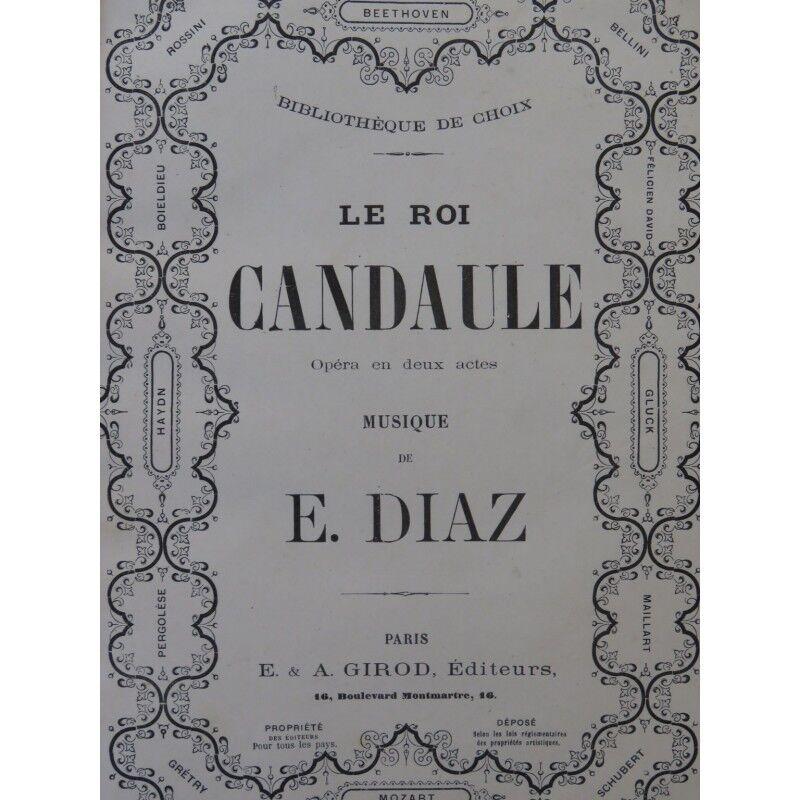 Diaz Eugène le roi Candaules opéra chant Piano 1865 Partitur Sheet Music Score