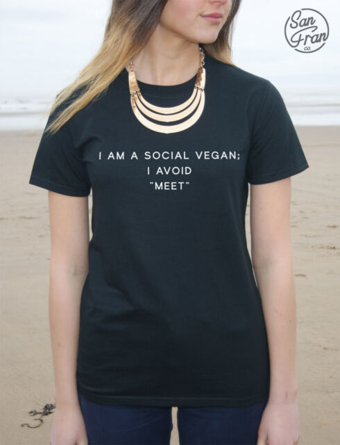* I am a Social Vegan I Avoid Meet T-Shirt Top Tumblr Funny Fashion Meat Dope *