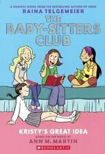The Baby-Sitters Club Graphic Novel- Kristy's Great Idea by Raina Telgemeier