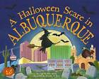 A Halloween Scare in Albuquerque by Eric James (Hardback, 2015)