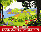 Brian Cook's Landscapes of Britain: A Guide to Britain in Beautiful Book Illustration by Brian Cook (Hardback, 2010)