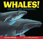 Whales!: Strange and Wonderful by Laurence Pringle (Paperback, 2012)