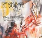 Meditaciones sobre el Quijote von Lacruz,Voronkov,Belotti (2014)