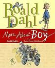 More about Boy: Roald Dahl's Tales from Childhood by Roald Dahl (Hardback, 2009)