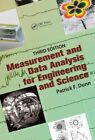 Measurement and Data Analysis for Engineering and Science by Patrick F. Dunn (Hardback, 2014)