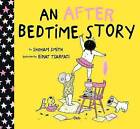 An After Bedtime Story: Book 1 by Shoham Smith (Hardback, 2016)