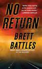 No Return by Brett Battles (Paperback / softback)