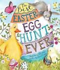 Best Easter Egg Hunt Ever! by Dawn Casey (Hardback, 2015)