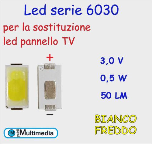 10 Led 6030 per ricambio retroilluminazione TV  3V 0,5W 50LM