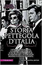 Storia-pettegola-d-039-Italia-I-sussurri-dei-salotti-i-complotti-dei-politici-e-gl