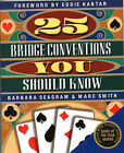 25 Bridge Conventions You Should Know by Marc Smith, Barbara Seagram (Paperback, 1999)