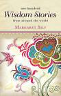 One Hundred Wisdom Stories by Margaret Silf (Paperback, 2011)