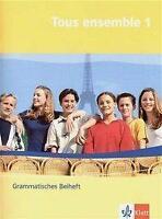 Tous ensemble 1. Grammatisches Beiheft (2004, Geheftet)