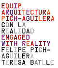 Engaged with Reality: Pich-Aguilera Architects by Salvador Perez Arroyo (Paperback, 2008)
