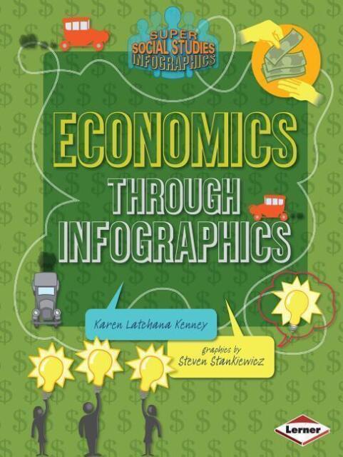 Economics Through Infographics von Karen Kenney (2016, Taschenbuch)