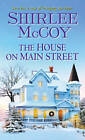 The house on main street by Shirlee McCoy (Paperback, 2013)