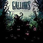 Orchestra of Wolves [Bonus Tracks] by Gallows (CD, Jul-2007, Epitaph (USA))