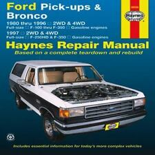 Ford Pick-up & Bronco 1980-1996. Repair Manual 1997 2WD&4WD F-250HD&F-350 (Hayne