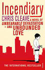 Incendiary by Chris Cleave (Paperback, 2006)