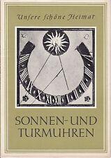 Unsere schöne Heimat - Sonnen- und Turmuhren, Bildband, 1959