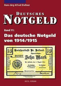 Clever Deutsches Notgeld Band 11: Das Deutsche Notgeld Von 1914/1915