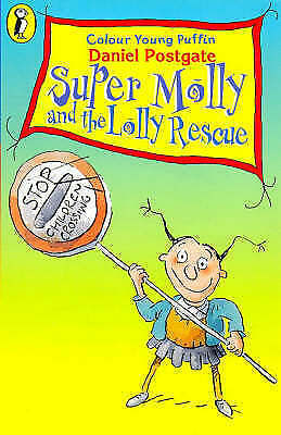 COLOUR YOUNG PUFFIN SUPER MOLLY AND THE LOLLY RESCUE, Postgate, Daniel, Good Boo