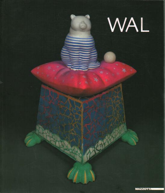 Wal - Renato Barilli, Massimo Mussini (Mazzotta) [2003]