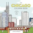 The Chicago Coloring Book : Iconic Landmarks and Hidden Gems (2016, Paperback)