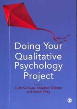 Doing Your Qualitative Psychology Project von Sarah C. E. Gibson, Stephen...
