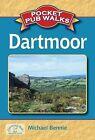 Pocket Pub Walks Dartmoor by Michael Bennie (Paperback, 2010)