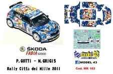 DECAL  1/43 -  SKODA FABIA  S2000   - GOTTI - Rally Città dei Mille  2011