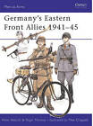 Germany's Eastern Front Allies, 1941-45 by Nigel Thomas, Peter Abbott (Paperback, 1982)
