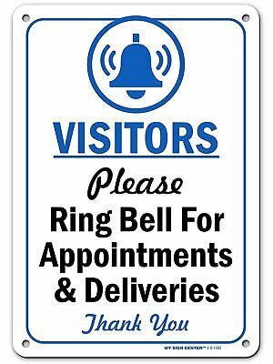 Appointment or Deliveries Sign,... Visitors Please Ring Bell for Assistance