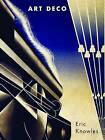 Art Deco by Eric Knowles (Paperback, 2013)
