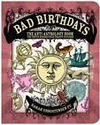 Bad Birthdays: The Truth Behind Your Crappy Sun Sign by Sarah Christensen Fu (Paperback, 2014)