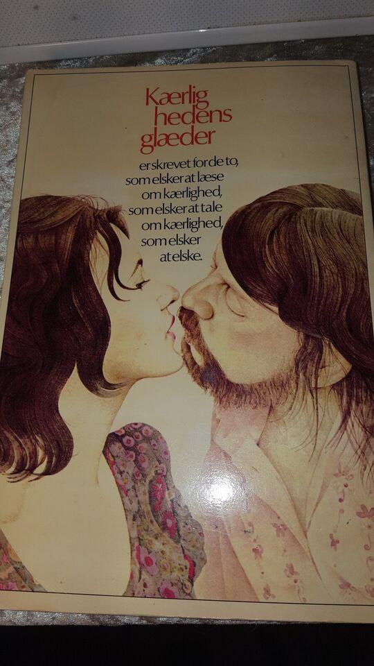 Kærlighedens glæder, Alex Comfort, anden bog