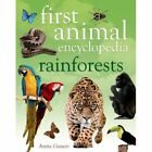 First Animal Encyclopedia Rainforests by Anita Ganeri (Hardback, 2014)