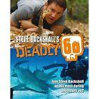 Steve Backshall's Deadly 60 by Steve Backshall (Hardback, 2014)