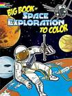 Big Book of Space Exploration to Color by Bruce LaFontaine (Paperback, 2008)