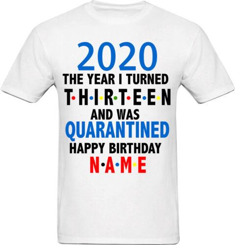 Quarantine Birthday T-Shirt Happy Birthday Custom T-shirt Birthday