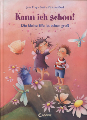1 von 1 - Jana Frey/ Betina Gotzen-Beek - Kann ich schon! - Die kleine Elfe ist schon groß